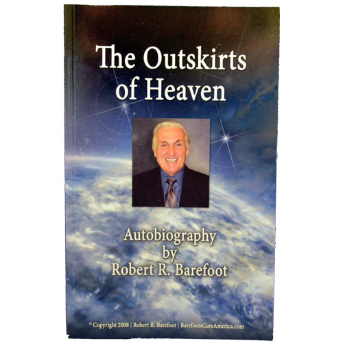 The Outskirts Of Heaven - The Story Of Bob Barefoot